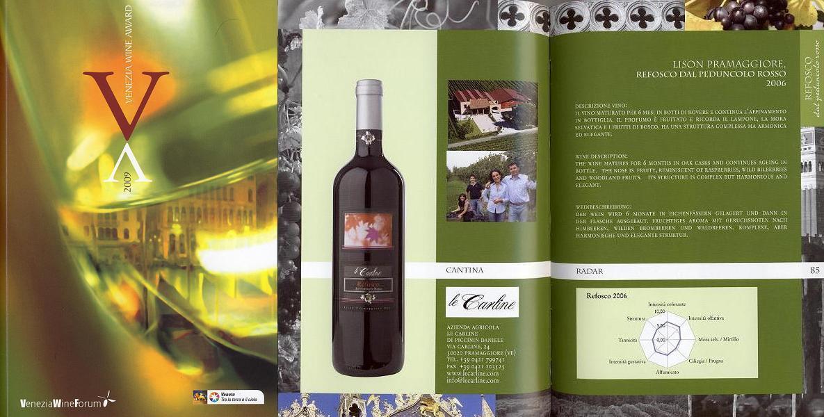 Venezia wine award Refosco Le Carline