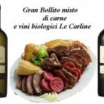 Gran bollito misto di carne e vini biologici Le Carline